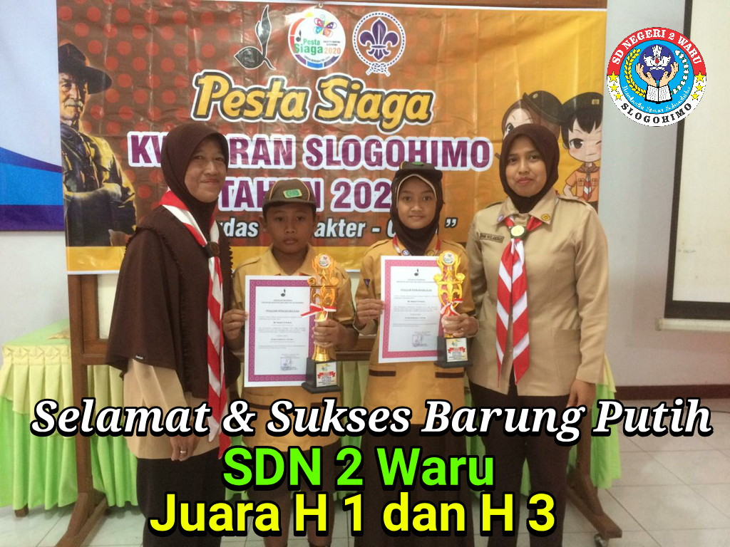 Pesta Siaga 2020 SDN 2 Waru Raih 2 Thropy